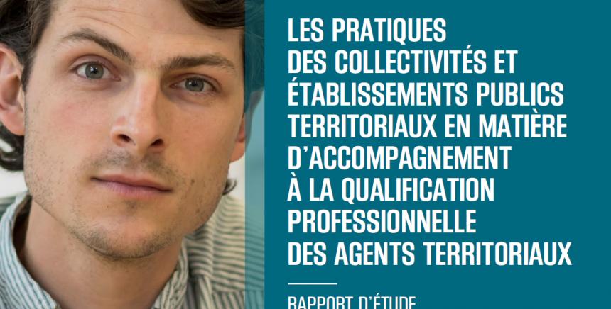 Les pratiques des collectivités et établissements publics territoriaux en matière d'accompagnement à la qualification professionnelle des agents territoriaux